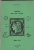 CATALOGUE FRANCE OBLITERATIONS. 1849-1876. JEAN POTHION. 1978 - France