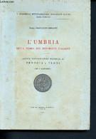 L'umbria Nella Storia Del Notariato Italiano - V Congresso Internazionale Natariato Latino Roma 1958 - Archivi Notarili - Other
