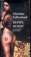 Destin, Désert - Collection Lettres Scandinaves - Falkenland Christine - 2005 - Unclassified