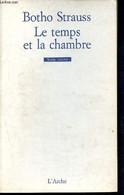 Le Temps Et La Chambre - Scène Ouverte - Strauss Botho, Vinaver Michel - 1991 - Unclassified