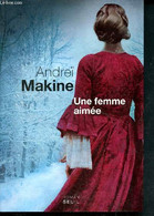 Une Femme Aimée - Makine Andreï - 2013 - Slav Languages
