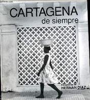 Cartagena De Siempre - Collectif - 1992 - Cultural
