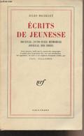 Ecrits De Jeunesse - Journal (1820-1823) Mémorial, Journal Des Idées - Michelet Jules - 1959 - Livres Dédicacés