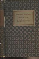 Studien Zur Entwicklngsgeschichte Des Modernen Kapitalismus - Erster Band - Luxus Und Kapitalismus - Sombart Werner - 19 - Other