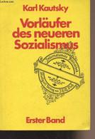 Vorläufer Des Neueren Sozialismus - Erster Band - Internationale Bibliothek, Band 47 - Kautsky Karl - 1980 - Other