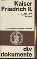 """Kaiser Friedrich II. Sein Leben In Zeitgenössischen Berichten - Herausgegeben Von Klaus J. Heinisch - """"Dokumente"""" N°2901 - Other"""