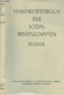 Handwörterbuch Der Sozialwissenschaften - Zugleich Neuauflage Des Handwörterbuchs Der Staatswissenschaften - Registerban - Other