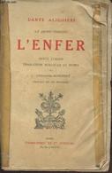 La Divine Comédie : L'Enfer - Alighieri Dante, Espinasse-Mongenet L. - 1922 - Livres Dédicacés