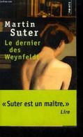 Le Dernier Des Weynfeldt - Suter Martin - 2009 - Unclassified