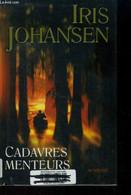 Cadavres Menteurs - Johansen Iris - 2003 - Other