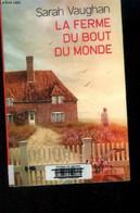 La Ferme Du Bout Du Monde - Vaughan Sarah - 2017 - Other