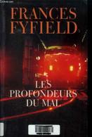 Les Profondeurs Du Mal - Fyfield Frances - 2003 - Other