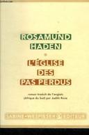 L'église Des Pas Perdus - Haden Rosamund - 2006 - Autres
