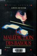 La Malédiction Des Bayous - Hunter Gwen - 1995 - Autres