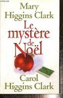 Le Mystère De Noël - Higgins Clark Mary Et Carol - 2009 - Other
