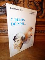 REY / 7 RECITS DE NOEL / PROVENCE / DEDICACE - Livres Dédicacés