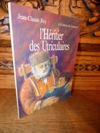 REY / LE CONTEUR DU LUBERON  / PROVENCE / DEDICACE - Livres Dédicacés