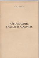 CATALOGUE MULLER. AEROGRAMMES FRANCE ET COLONIES - France