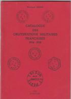 BERTRAND SINAIS. CATALOGUE DES OBLITERATIONS MILITAIRES FRANCAISES 1914-1918. 1979 - France
