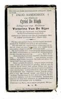 BAAIGEM / SCHELDERODE - Cyriel DE BLOCK, Lid Kerkraad - Echtg. Victorina VAN DE SIJPE - °1854 En +1923 - Devotion Images
