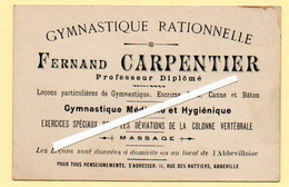 Carte Commerciale. Gymnastique Rationnelle. Fernand Carpentier, Rue Des Nattiers à Abbeville. - Sport & Tourismus