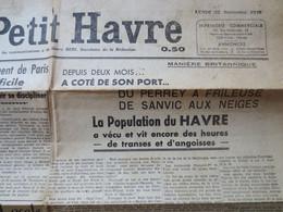 Le Havre - Quotidien - Le Petit Havre N° 148 - Bombardement De Septembre 1940 - Grand Article - B.E - - Other