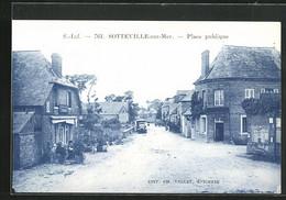 CPA Sotteville-sur-Mer, Place Publique - Ohne Zuordnung