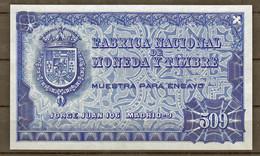 Probebanknote Specimen Spanien Fabrica Nacional De Moneda Timbre 509 - [ 8] Fakes & Specimens