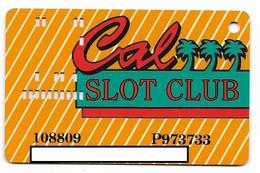 California Casino, Las Vegas, Older Used Slot Or Player's Card, # California-4 - Cartes De Casino