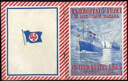 Tájékoztató Füzet III. Oszt. Utasok Számára 20 Oldalas Ritka Kiadvány, Fotókkal ( Kivándorlási útmutató ) 1910-15. Ca. - Unclassified