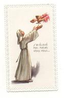 Image Religieuse J'ai élevé Mes Mains Vers Vous...avec Contours Dentelle Communion Solennelle Nanteuil-le-Haudouin 1964 - Devotion Images