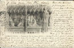 Cathédrale De CHARTRES , Fragment Du Tour Du Choeur , XVI Siècle , 1901 , Carte Précurseur , ( Voir Scans ) , µ - Chartres