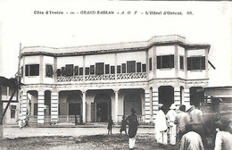 CPA-1920-COTE D IVOIRE-GRAND BASSAM-HOTEL D ORIENT-Edit Bloc Freres-TBE - Côte-d'Ivoire