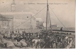 Maroc - CASABLANCA - Débarquement Des Troupes Espagnoles (15 Août) - Casablanca