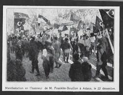 1922  --  ADANA TURQUIE MANIFESTATION POUR FRANKLIN BOUILLON . 3V583 - Unclassified