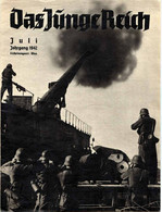 Das Junge Reich Juli 1942, Erscheinungsort Wien, ZEITSCHRIFT 32 Seiten Mit Illustrationen, Werbung, Gute Erhaltung - Deutsch