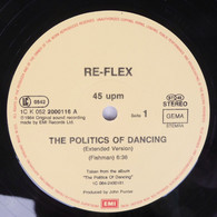 LP: Re-Flex The Politics Of Dance - 45 T - Maxi-Single
