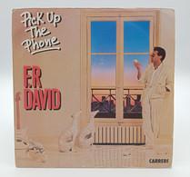 45T F.R DAVID : Pick Up The Phone - Autres - Musique Française