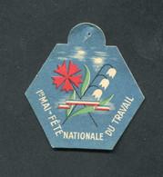 """WW2 - Rare Médaille Carton """"Journée 1er Mai Muguet - Fête Nationale Du Travail - Etat Français - Maréchal Pétain"""" WWII - 1939-45"""