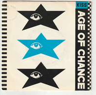 SP 45 TOURS AGE OF CHANCE KISS (compositeur Prince ) 1986 Virgin 90307 - Rock