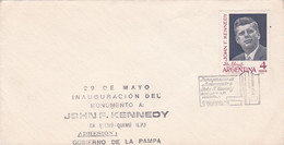 ARGENTINA. INAUGURACION DEL MONUMENTO A JOHN F KENNEDY, QUEMU QUEMU, LA PAMPA. 1967 FDC ENVELOPPE. - LILHU - Kennedy (John F.)