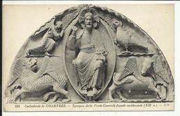 Cathédrale De CHARTRES , Tympan De La Porte Centrale Façade Occidentale ( XII S. ) - Chartres