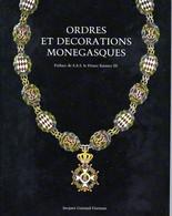 E03 - 1996 - RARE - Ordres Et Décorations Monégasques Par Jacques Guiraud-Darnais - Books & Software