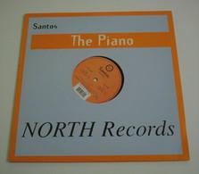 Maxi 33T SANTOS : The Piano - Dance, Techno & House