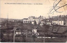 87 - LE PALAIS Sur VIENNE : Le Bas Palais - CPA - Haute Vienne - Other Municipalities