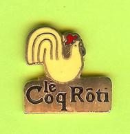 Pin's Le Coq Rôti - 7W09 - Animals