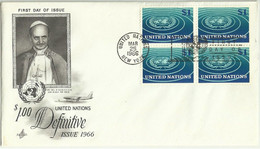 UNS30113 UN United Nations NY 1966 FDC Pope Paul VI Visit The U.N. (Block Of 4 Definitive Stamps $1 ) - FDC