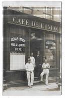 Carte Photo Café De L' Union Situer Au N° 34 à Localiser - Cafés