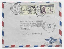 BASKET 30FR +30FR COUBERTIN JO LETTRE AVION PARIS 128 31.1.1957 POUR GUATEMALA AU TARIF - 1921-1960: Periodo Moderno
