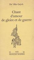 """C O Cl M 3)Livre Chant D Amour Et De Gloire Et De Guerre > """"DU' HÛU QUYNH""""  (couverture Cartonnée 70 Pgs  B5 /1971 - Französisch"""
